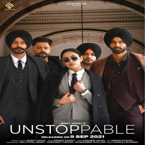 Unstoppable Jenny Johal new mp3 song free download, Unstoppable Jenny Johal full album