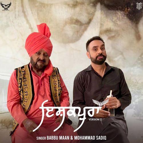 Ishqpura (version 2) Babbu Maan, Mohammad Sadiq new mp3 song free download, Ishqpura (Version 2) Babbu Maan, Mohammad Sadiq full album