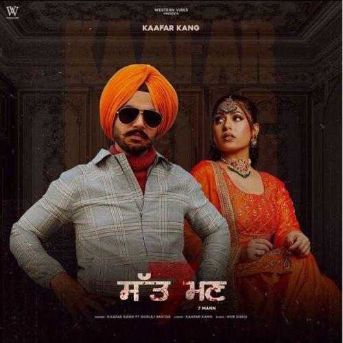 7 Mann Gurlej Akhtar, Kaafar Kang new mp3 song free download, 7 Mann Gurlej Akhtar, Kaafar Kang full album