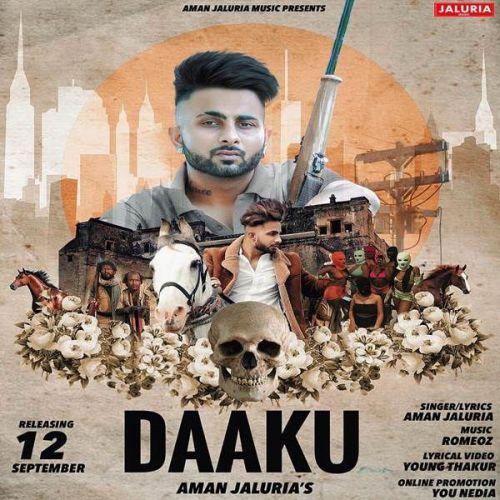 Daaku Aman Jaluria new mp3 song free download, Daaku Aman Jaluria full album