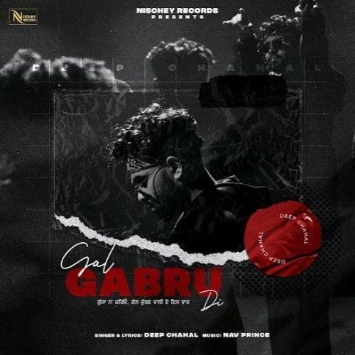Gal Gabru Di Deep Chahal new mp3 song free download, Gal Gabru Di Deep Chahal full album