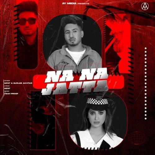 Na Na Jatta Gurlez Akhtar, Sifat new mp3 song free download, Na Na Jatta Gurlez Akhtar, Sifat full album