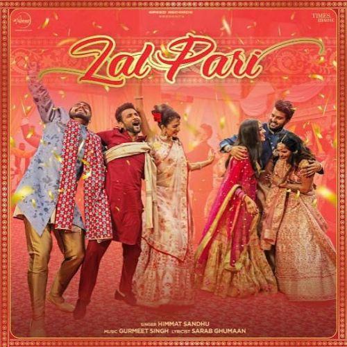 Lal Pari Himmat Sandhu new mp3 song free download, Lal Pari Himmat Sandhu full album